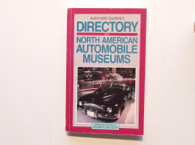 DIRECTORY OF NORTH AMERICAN AUTOMOBILE MUSEUMS (Automobile Quarterly 1992)